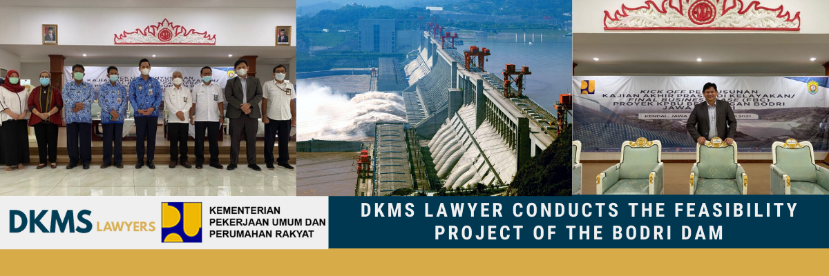 DKMS Lawyer conducts the Feasibility Project of the Bodri Dam